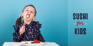 Sushi For Kids, Is It Good For Them?