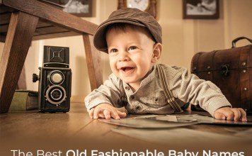ChooseThe Best Old Fashionable Baby Names From The Collection