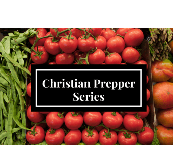 Christian Prepper Series
