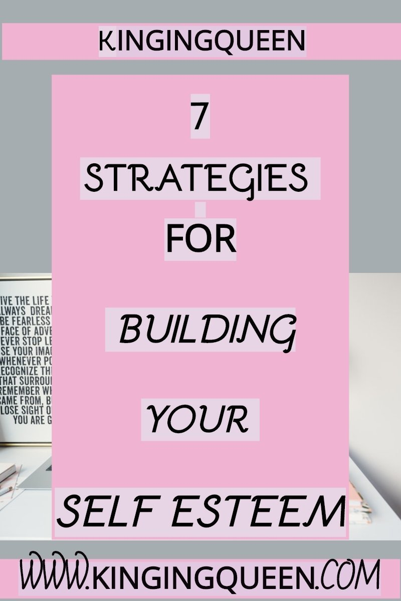 graphic showing 7 strategies for building your self esteem