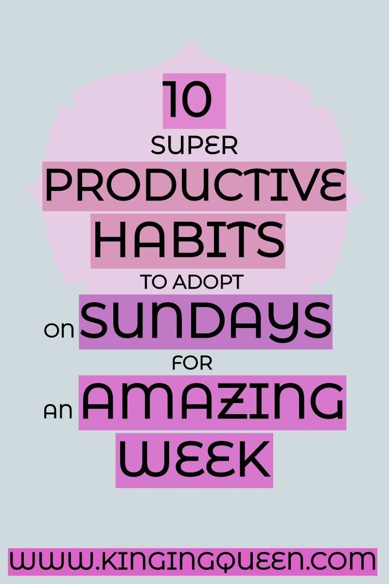 Graphic Showing 10 Super Productive Habits To Adopt On Sundays For An Amazing Week