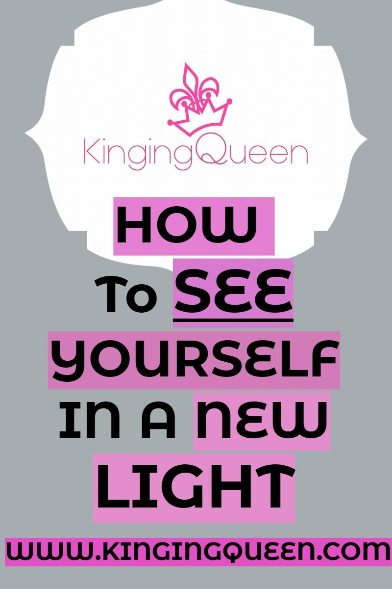Graphic showing how to see yourself in a new light