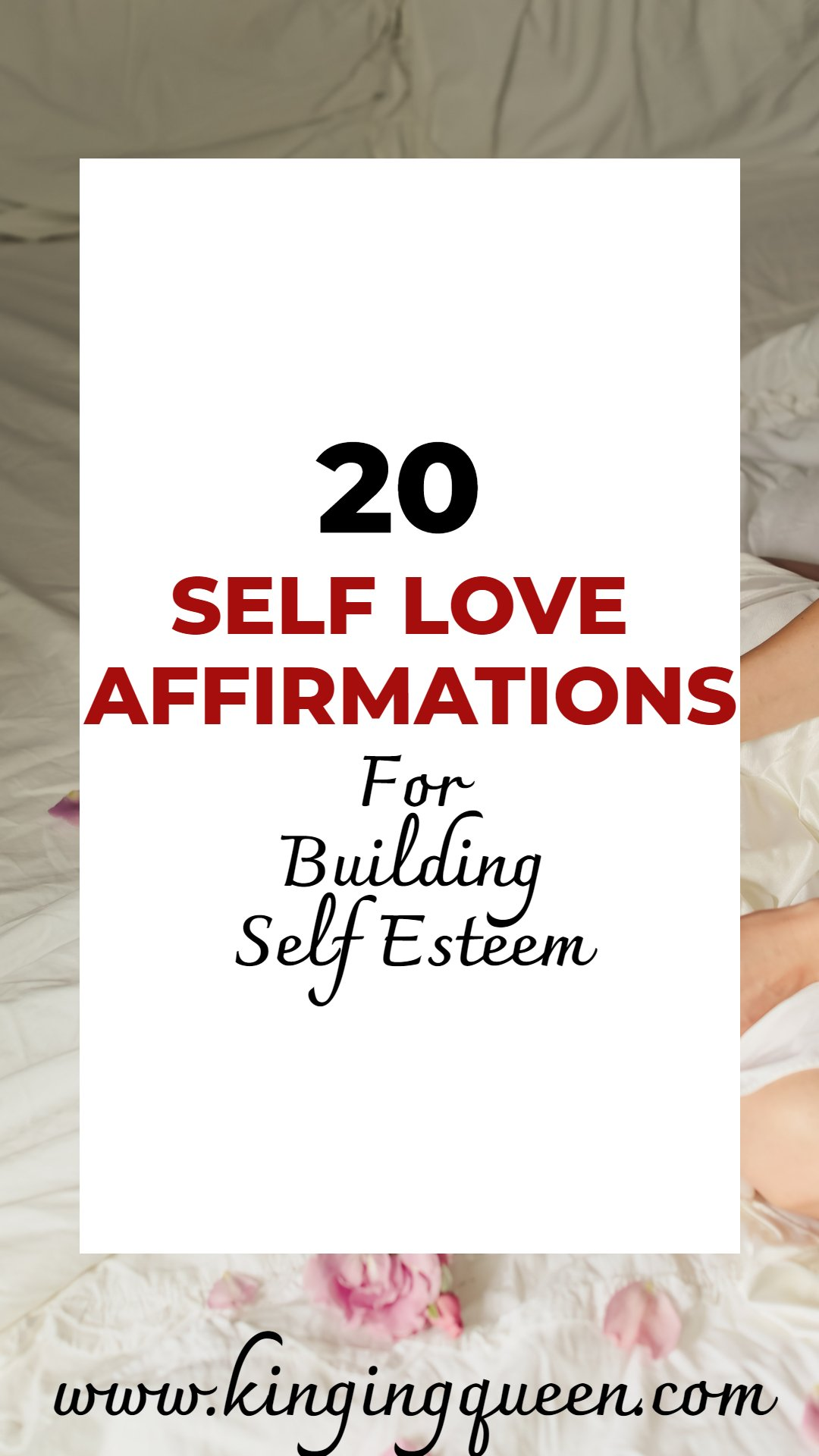 graphic showing self love affirmations for building self esteem