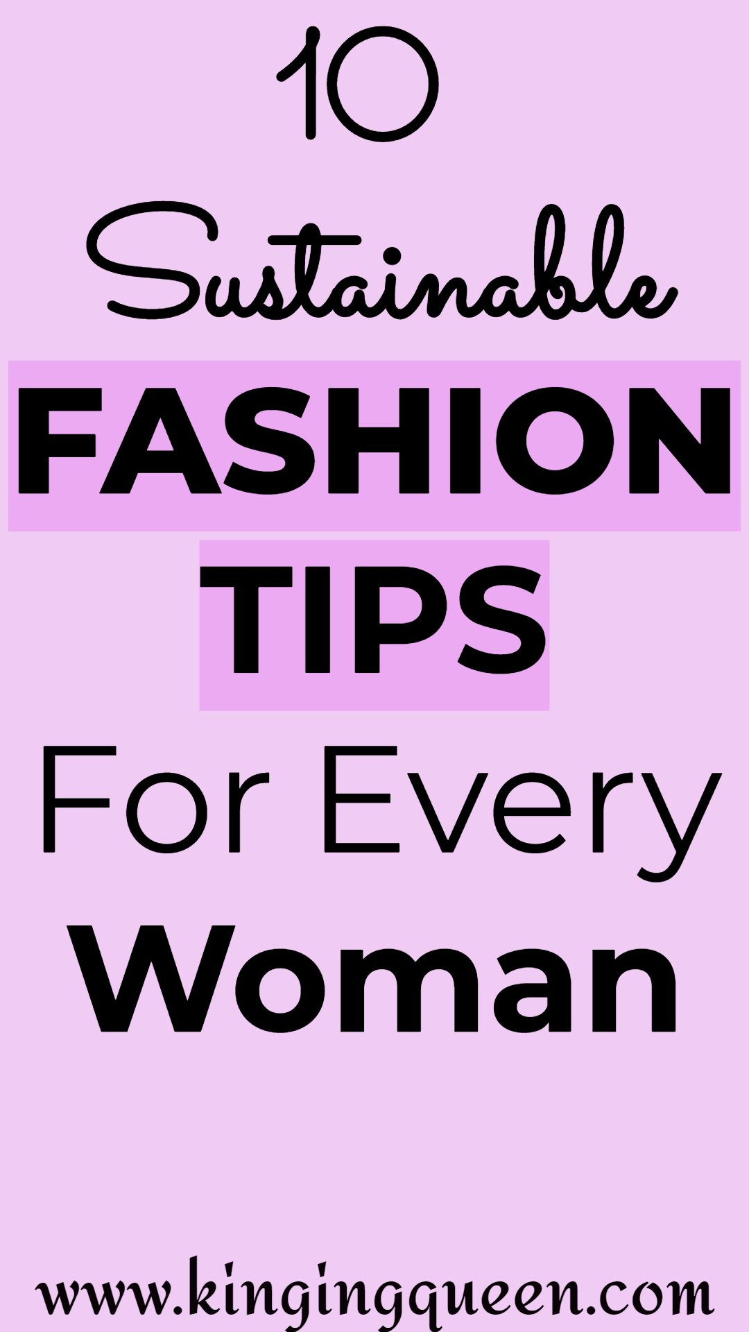 Graphic showing sustainable fashion tips for every woman