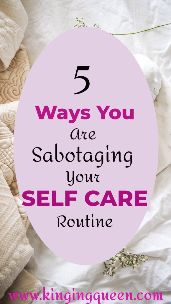 self care mistakes sabotaging your self care routine