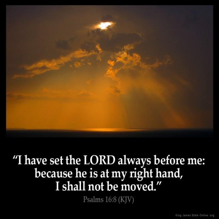 Psalms 16:8 Inspirational Image