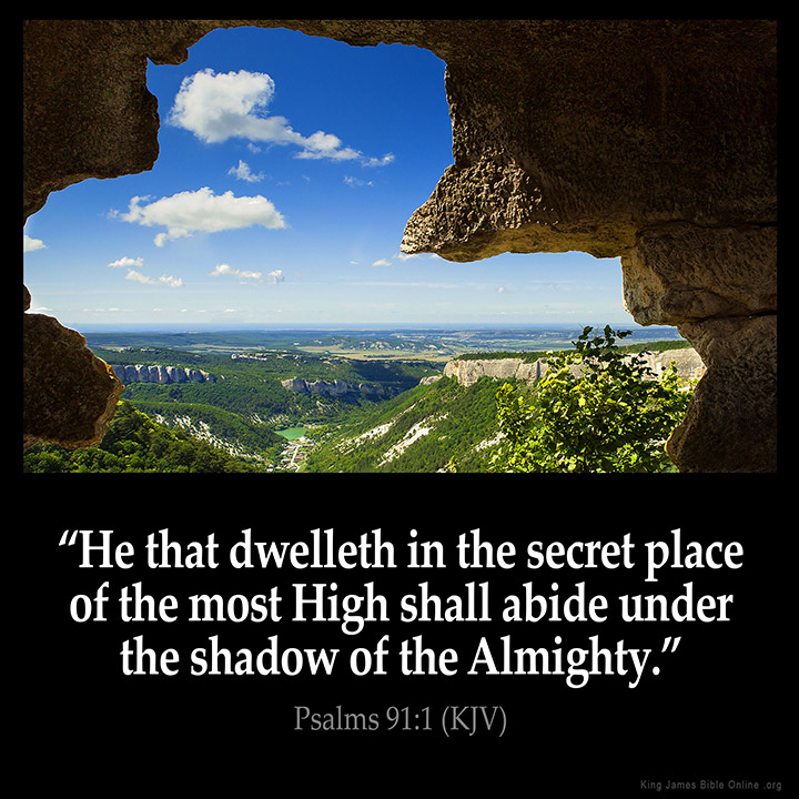 Image result for he that dwelleth in the secret place