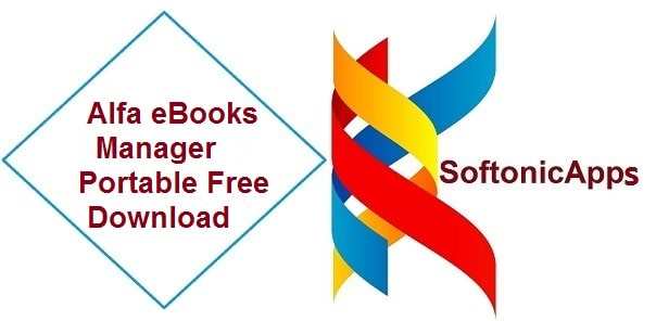 Alfa eBooks Manager Portable Free Download