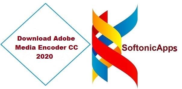 Download Adobe Media Encoder CC 2020