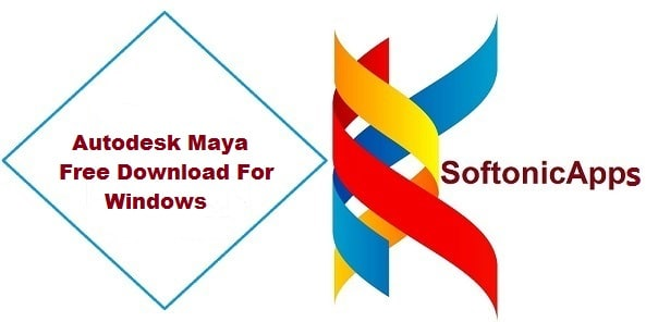 Autodesk Maya Free Download For Windows 10