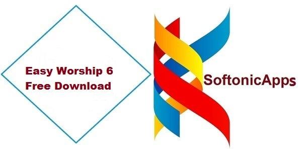 Easy Worship 6 Free Download