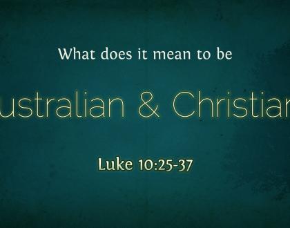 Australian and Christian?