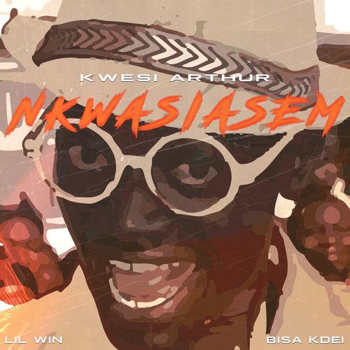 Kwesi Arthur – Nkwasiasem Ft. Lil Win X Bisa Kdei (Prod. By MOG Beatz). Kingsmotiongh
