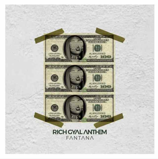 Fantana – Rich Gyal Anthem (Prod By JmJ)