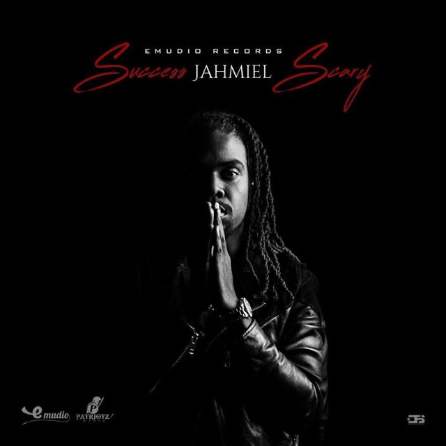 Jahmiel – Success Scary (Prod. By Emudio Records)