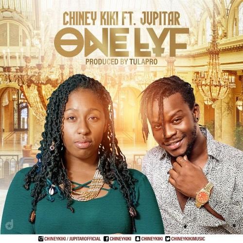 Chiney Kiki ft. Jupitar – One Lyf