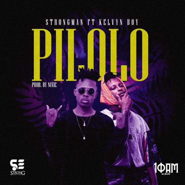Strongman ft. Kelvyn Boy - Pilolo (Official Video)