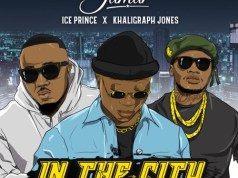 Kofi Jamar x Ice Prince x Khaligraph Jones – In the City (Prod. by JaySynths). Download latest Ghana songs, Nigeria songs, Hip Hop aongs, Dancehall, Afrobeat, afro pop.