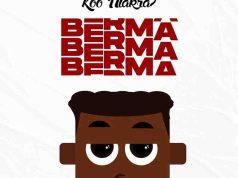 Koo Ntakra - Berma (Prod. by Ssnow Beatz)