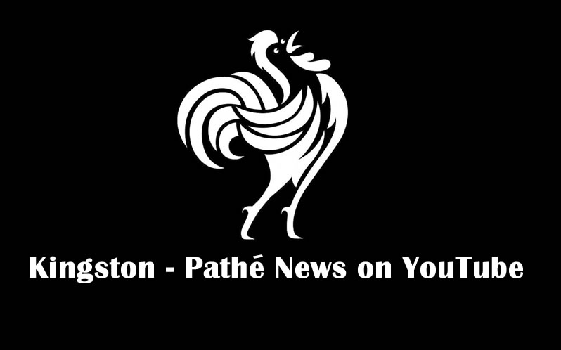 Kingston on Pathe News YouTube