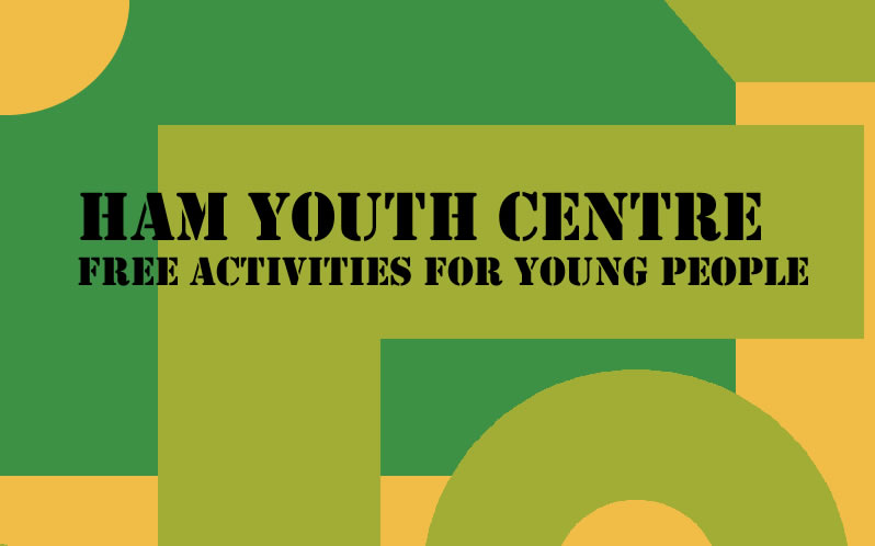 Ham Youth Centre Free Activities