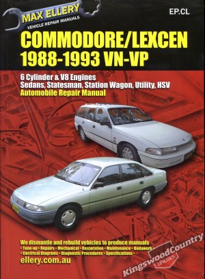 Holden Commodore  Lexcen VN VP Workshop Repair Manual  Max Ellery