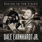 audiobook cover of Racing to the FInish by Dale Earnhardt Jr.