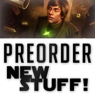 Preorders - New Stuff!