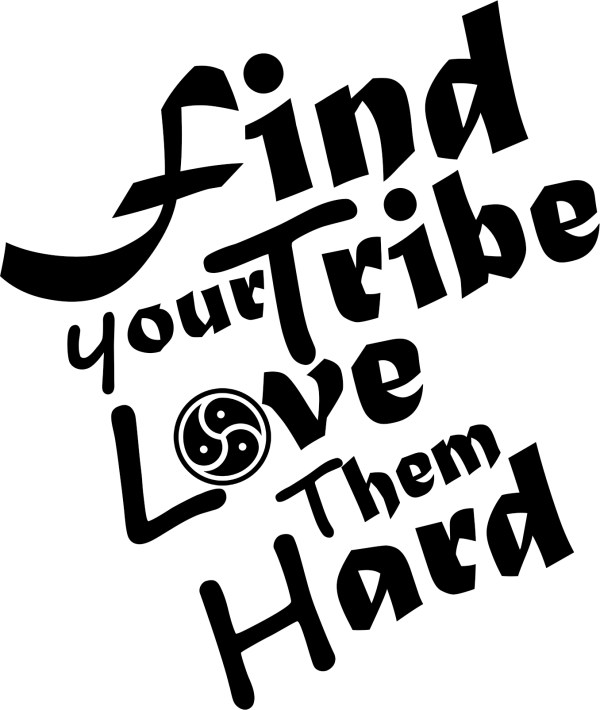 Find Your Tribe love them Hard Decal