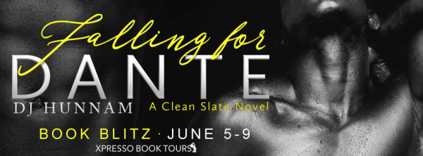 [blitz] Falling for Dante by DJ Hunnam