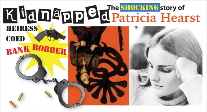 Kidnapped - The story of Patricia Hearst- Kinney Brothers Publishing