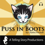 A Telling Story Productions Puss in Boots