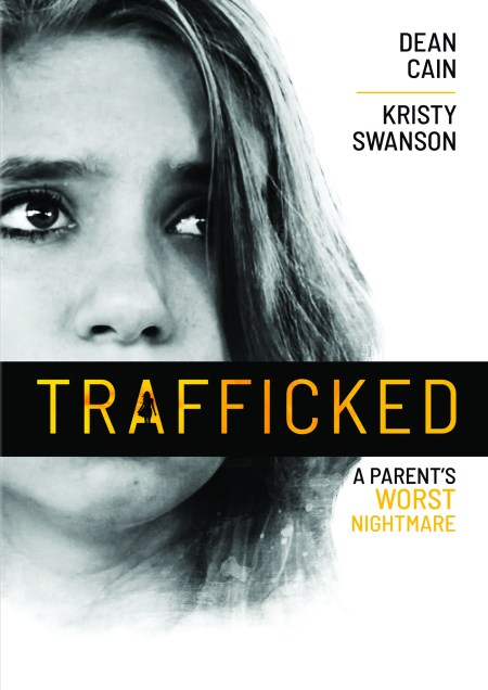'TRAFFICKED: A Parent's Worst Nightmare' to Release on January 26