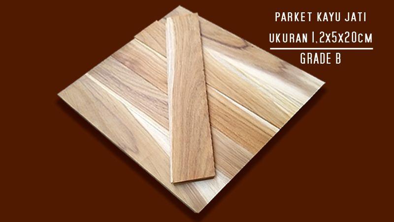 Harga Parket Kayu Jati Ukuran 5x20cm Grade B