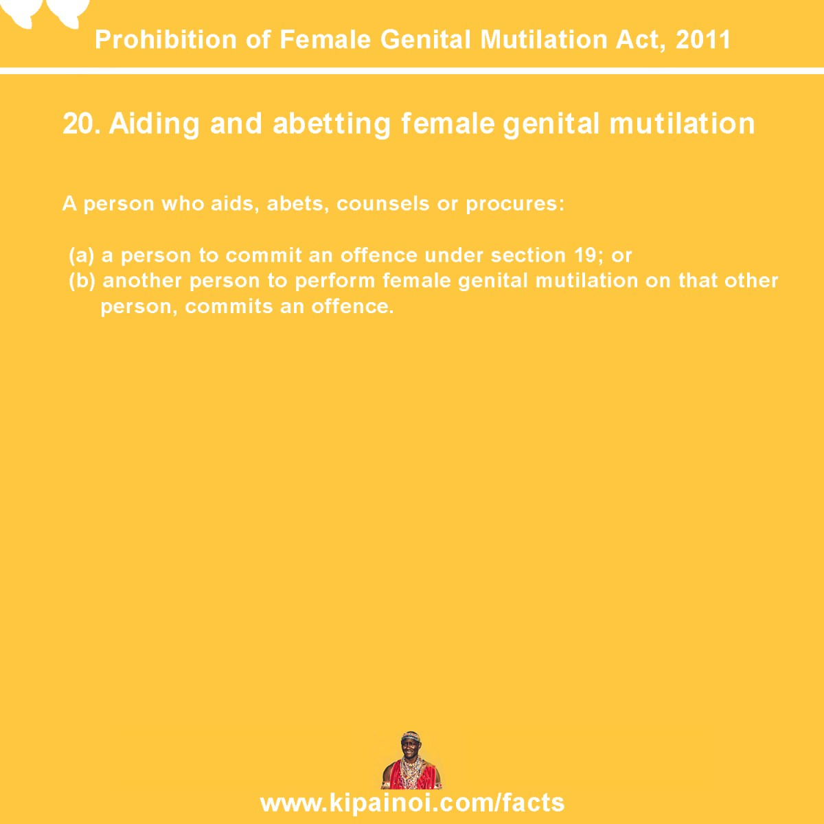 20. Aiding and abetting female genital mutilation