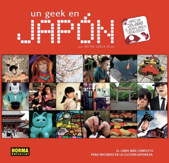 El libro Un Geek en Japón cumple 10 años