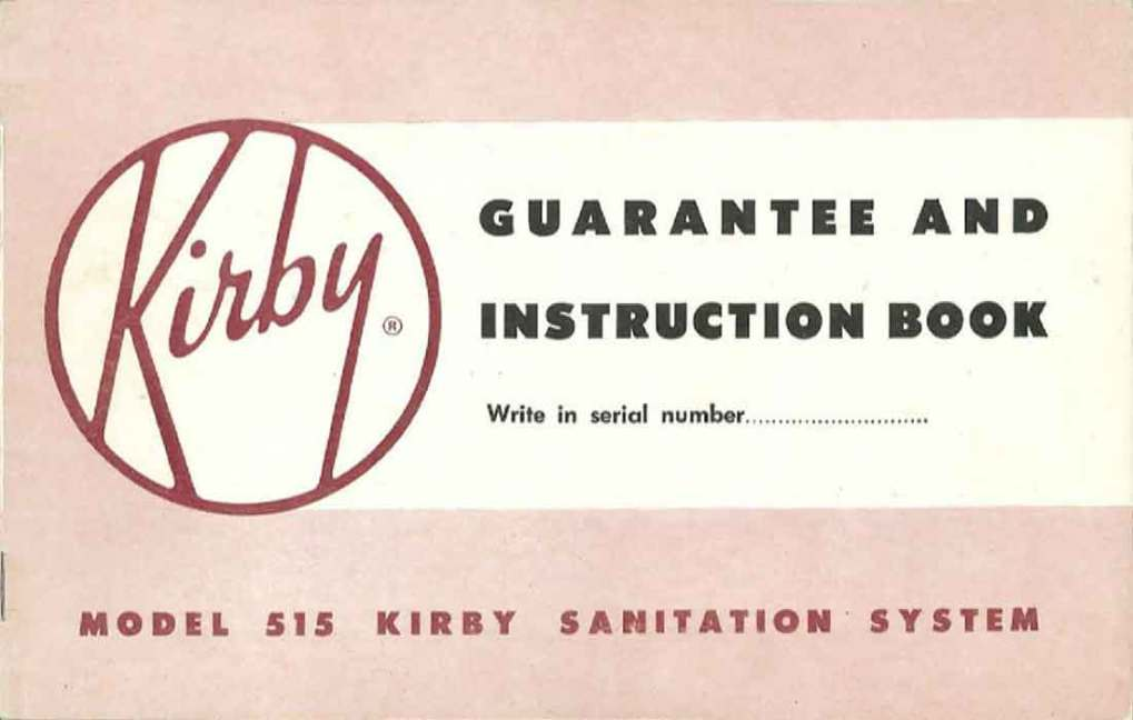 Download the Kirby Model 515 Owner Manual.