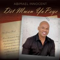 Det Mwen Yo Peye - Abimael Innocent
