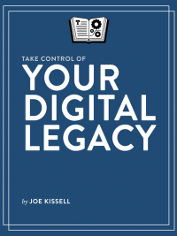 Take control digital legacy