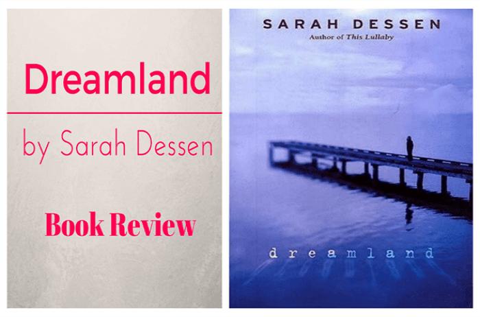 Dreamland, Sarah Dessen, Dreamland Sarah Dessen, Book Review, Book Haul