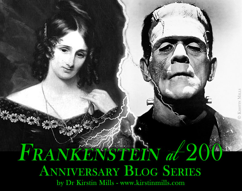 Frankenstein at 200, Frankenstein, Frankenweek, 200th Anniversary, Frankenreads, Mary Shelley, Blog, Gothic, Novel, Science Fiction, Kirstin Mills