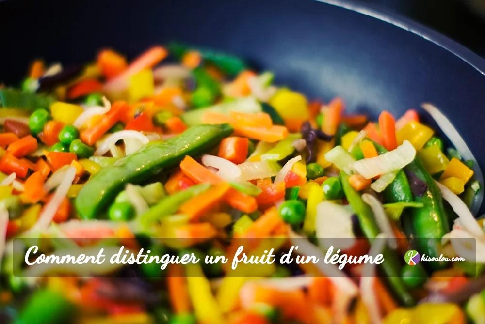 Comment distinguer un fruit d'un légume ? Quelle différence entre les deux ?