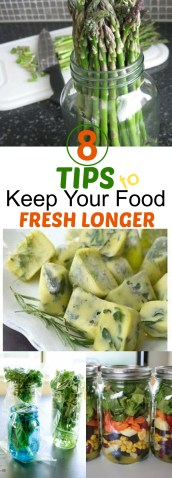 8 tips to keep your food fresh longer