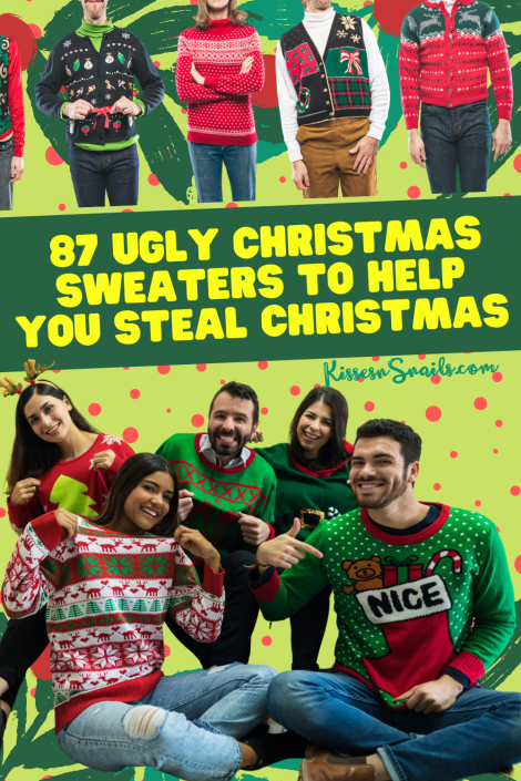 87 Ugly Christmas Sweaters to Help You Steal Christmas poster