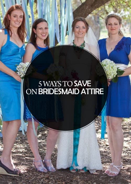 5 Ways to Save on Bridesmaid Attire || Kiss My Tulle