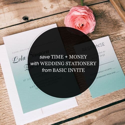 Save Time and Money with Wedding Stationery from Basic Invite