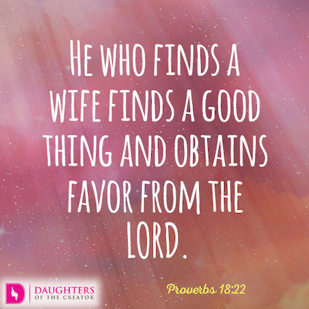 when a man finds a wife proverbs 18:22