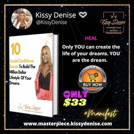 Millionaire Confidence Dream Life Kissy Denise