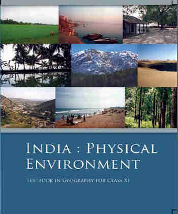 NCERT India Physical Environment for Class 11