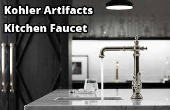 Kohler Artifacts Kitchen Faucet Reviews